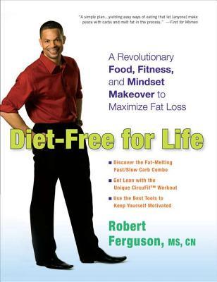 Diet-Free for Life By Ferguson, Robert